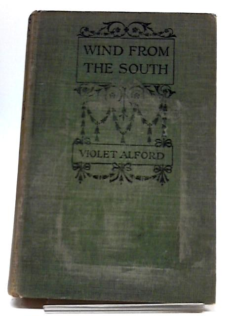 Wind From the South by Viloet Alford