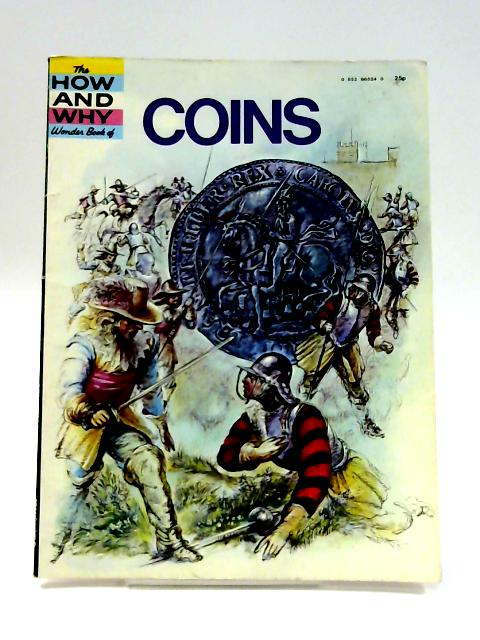 The How And Why Wonder Book Of Coins by Howard Linecar
