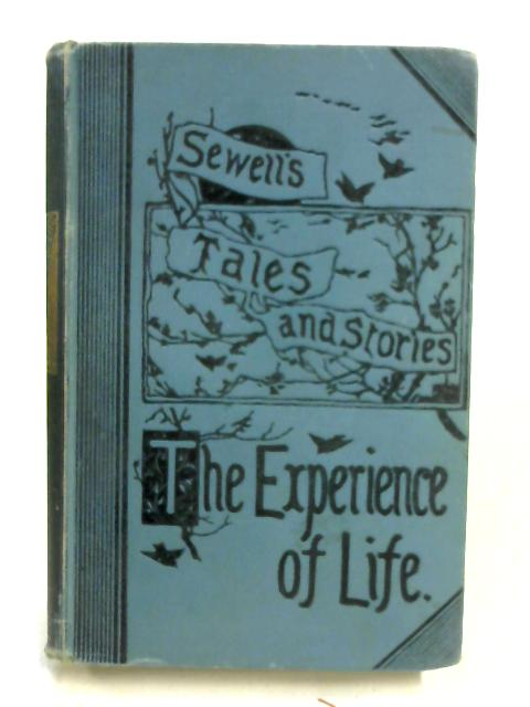 The Experience of Life by Elizabeth M. Sewell