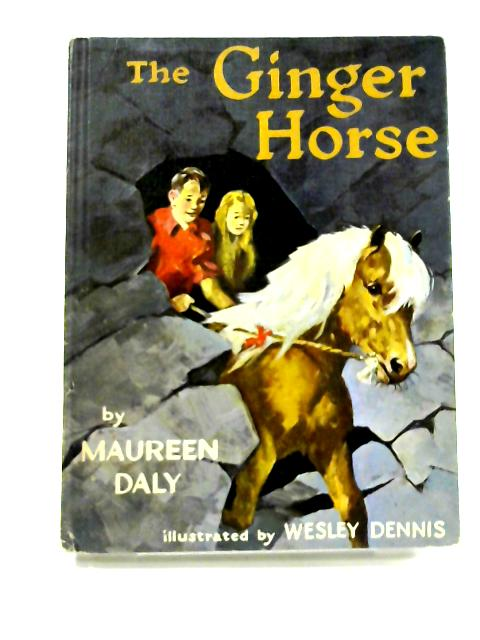 The Ginger Horse by Maureen Daly