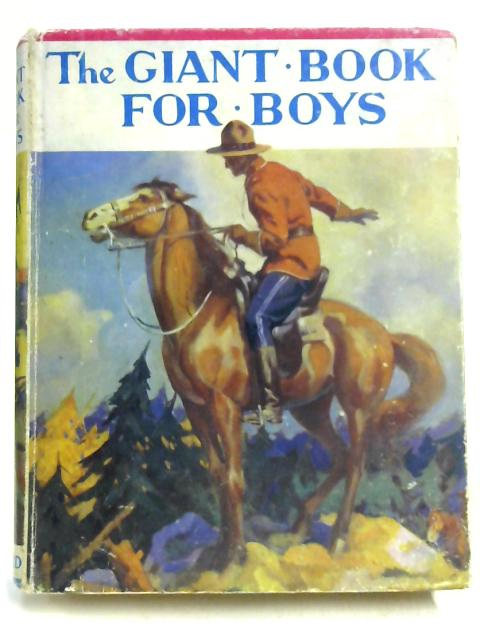 The Giant Book for Boys by Edited by Herbert Strang