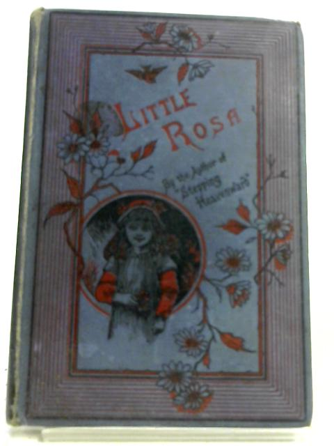 Little Rosa: Or the Old Brown Pitcher by Mrs E. Prentiss