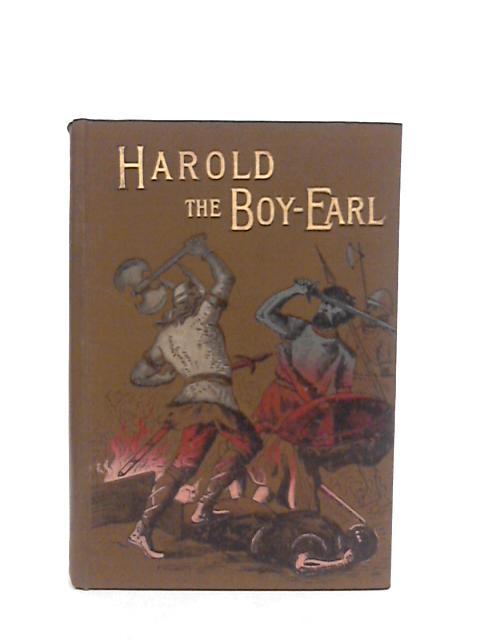 Harold the Boy-Earl by Hodgetts, J F