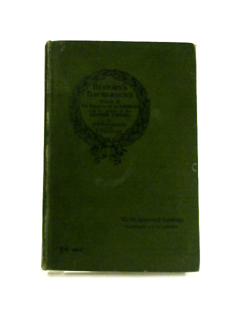 History's Background Book II the discovery of the Americas and the growth of the British Empire by Townsend & Franklin