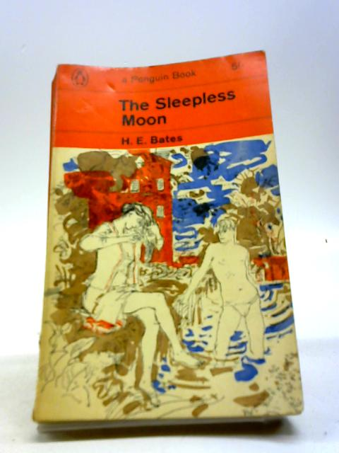 The Sleepless Moon by H. E. Bates