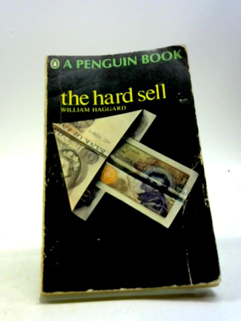 The hard sell by Haggard, William
