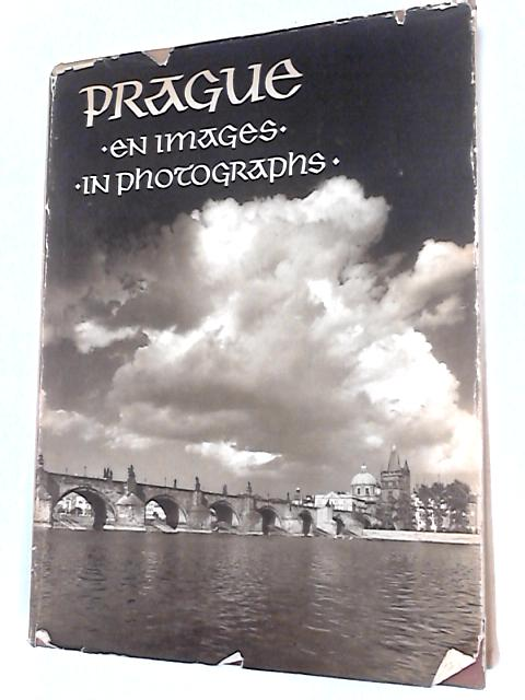 Prague En Images in Photographs by Plicka, Karel; Wirth, Zdenek