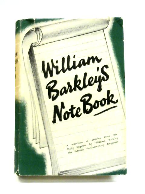 William Barkley's notebook By William Barkley