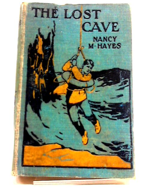 The Lost Cave by Nancy M. Hayes