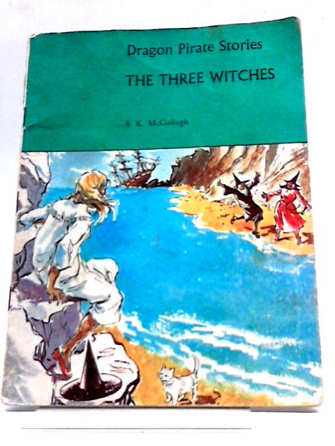 The Three Witches by Sheila K. McCullagh