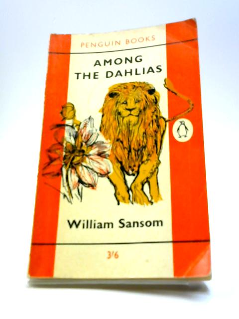 Among the Dahlias by William Sansom