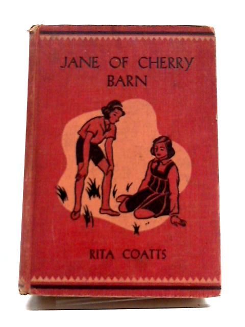 Jane of Cherry Barn by Rita Coatts