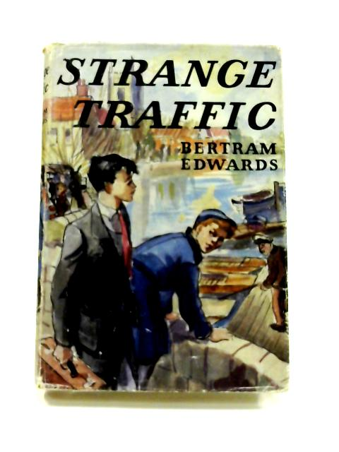 Strange Traffic by Bertram Edwards
