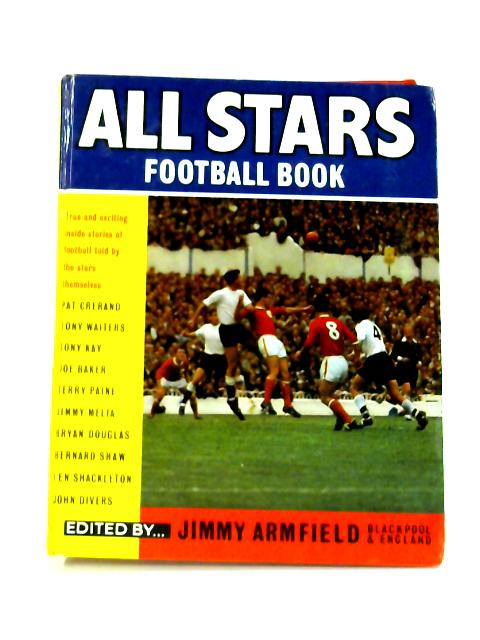 All Stars Football Book: No, 4 By Jimmy Armfield
