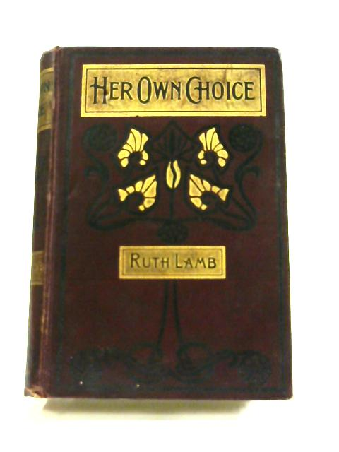 Her Own Choice by Ruth Lamb