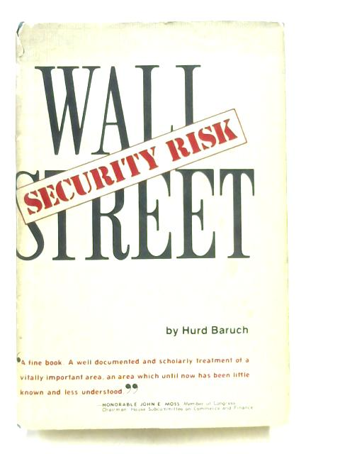Wall Street: Security Risk By Hurd Baruch