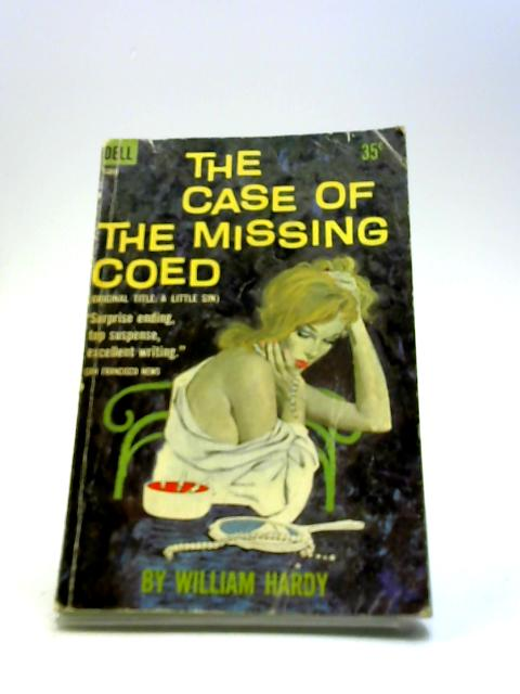 The Case of the Missing Coed by Hardy, William