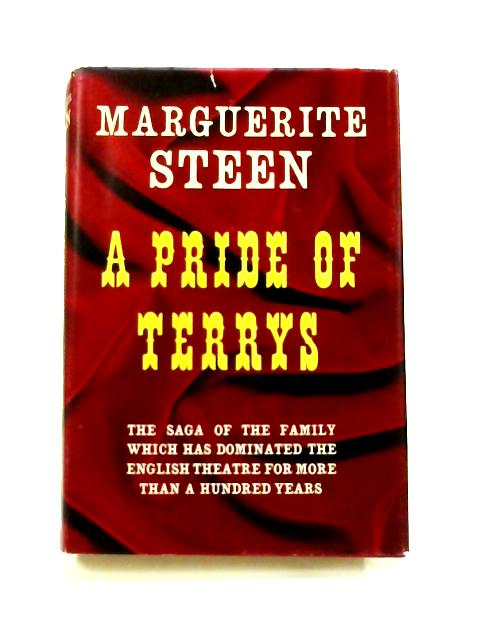 A Pride of Terrys: Family saga by Marguerite Steen