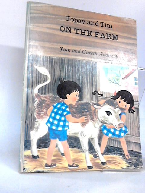 Topsy and Tim On The Farm by Jean and Gareth Adamson