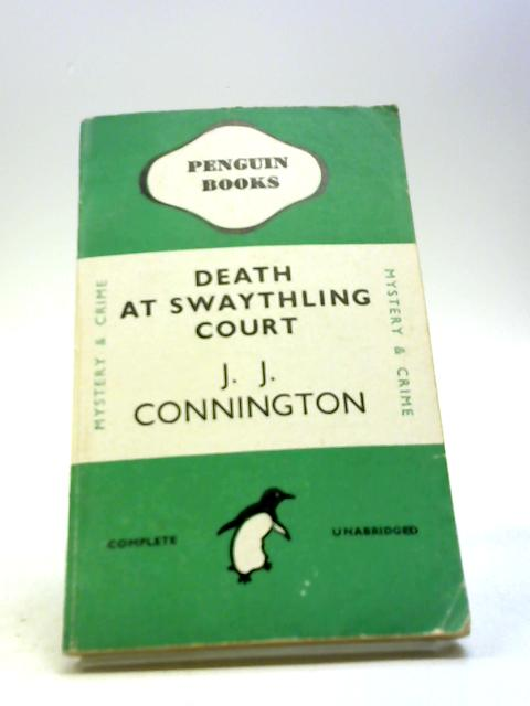 Death At Swaythling Court by Connington, J J
