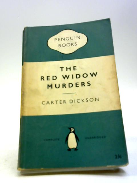 The Red Widow Murders. by Carter Dickson