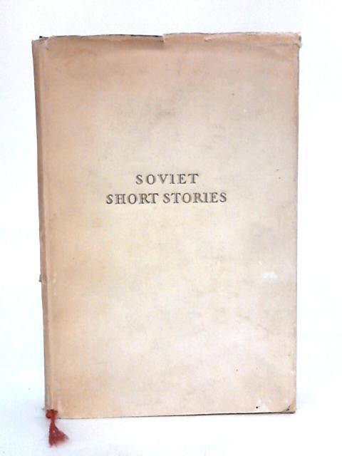 Soviet Short Stories by Various