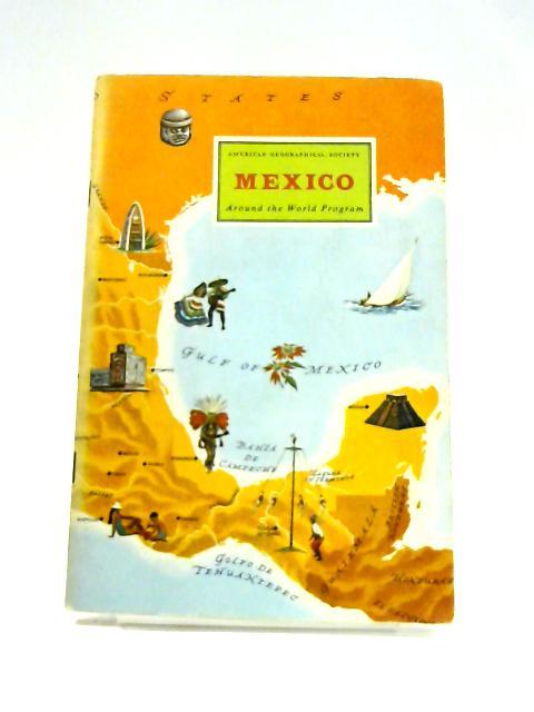 Mexico: Around The World Program by Helene Hanff