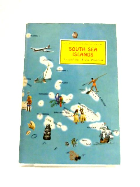 South Sea Islands: Around the world program by Charles M. Davis
