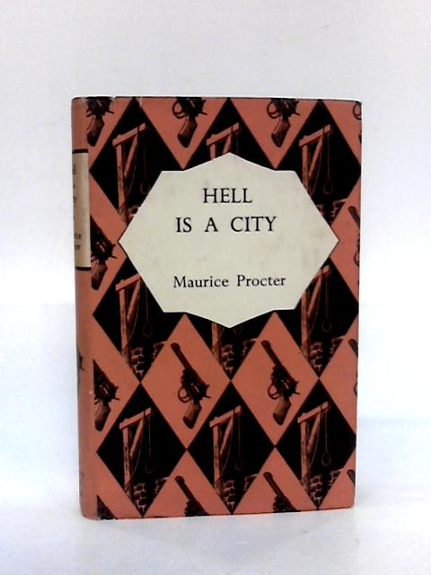 Hell is a City by Procter, Maurice