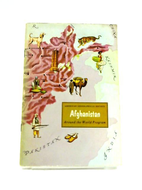 Afghanistan: Around The World Program by P. & R.C. Kingsbury