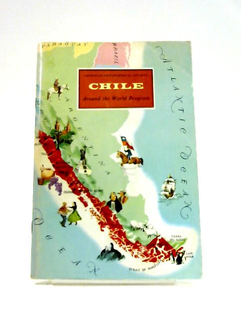Chile (Around the world program) by Anon