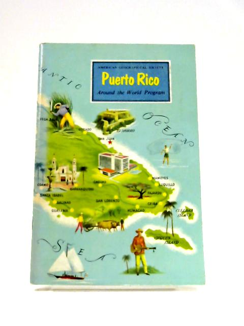 Around The World Program: Puerto Rico by Anon
