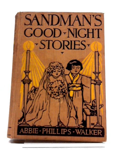 Sandman's Good Night Stories by Abbie Phillips Walker