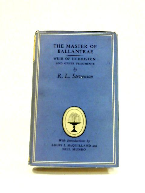 The Master of Ballantrae; and, Weir of Hermiston by Robert Louis Stevenson