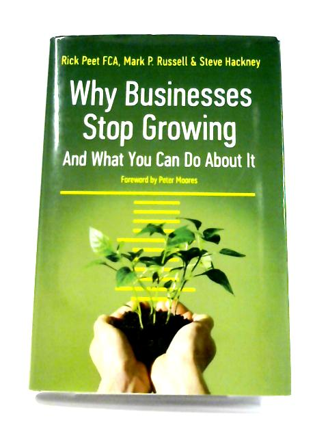Why Businesses Stop Growing & What You Can Do About It by Rick Peet