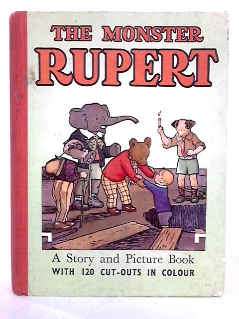The Monster Rupert: Picture and Story Book with Colour Cut-outs by Rupert