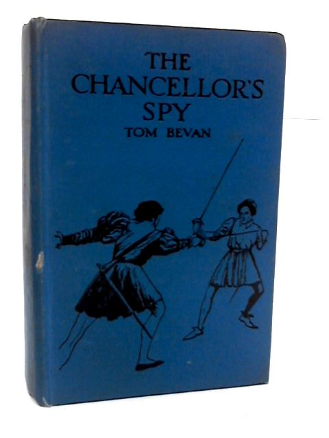 The Chancellor's Spy by Bevan, Tom