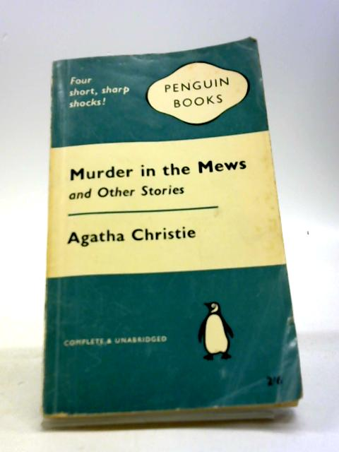 Murder in the Mews and Other Stories by Agatha Christie