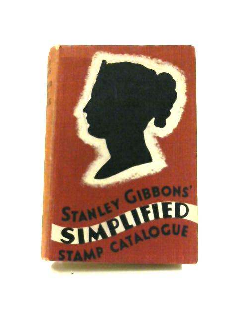 Stanley Gibbons' Simplified Stamp Catalogue 1943 by S. Phillips (ed)