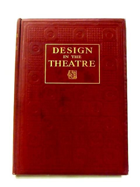 Design in the Theatre By Holme