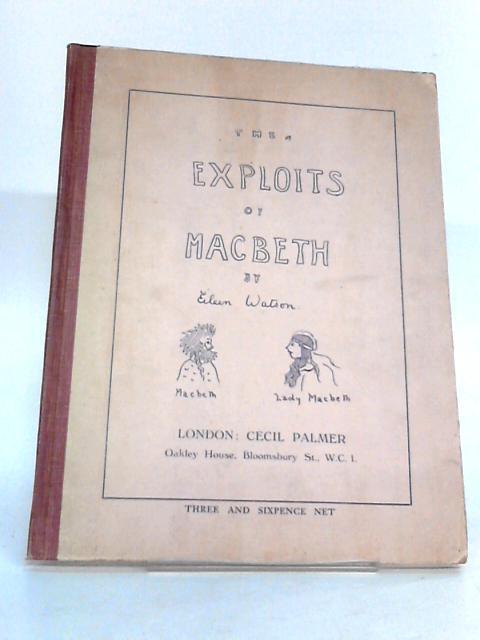 The Exploits of Macbeth by Watson, Eileen