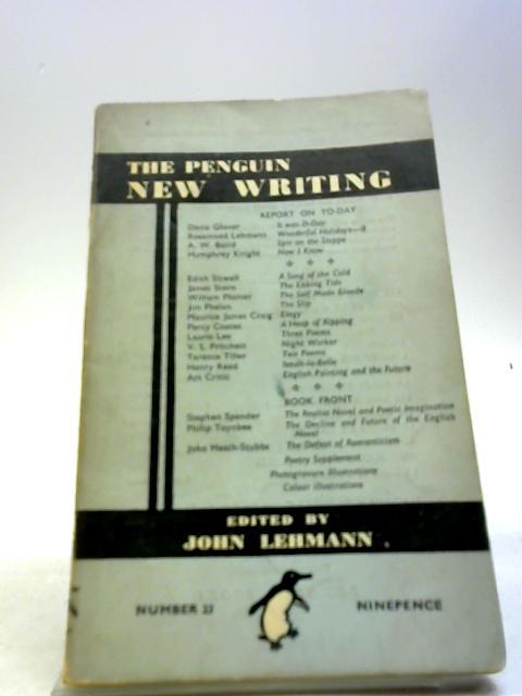 The Penguim New Writing 23 by Lehmann, J