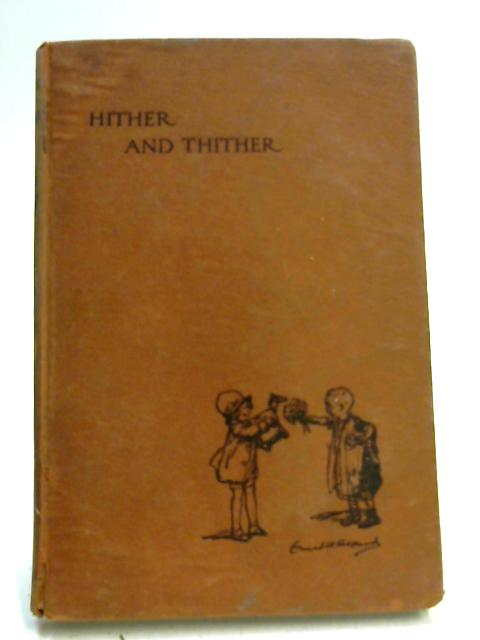 Hither & Thither by Barbara Euphan Todd