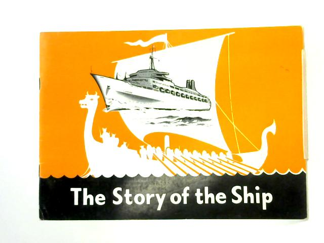 The Story of the Ship by Unknown