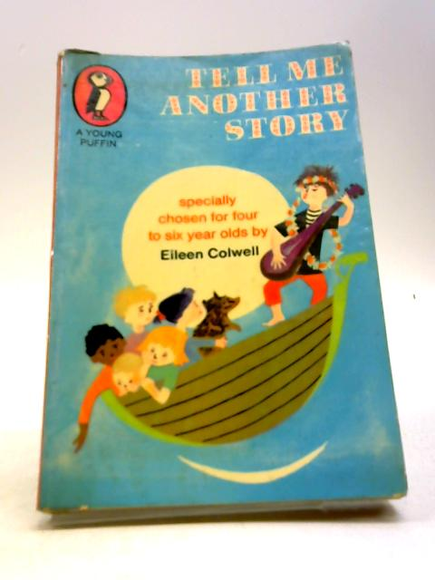 Tell Me Another Story (Young Puffin Books) by Eileen Colwell