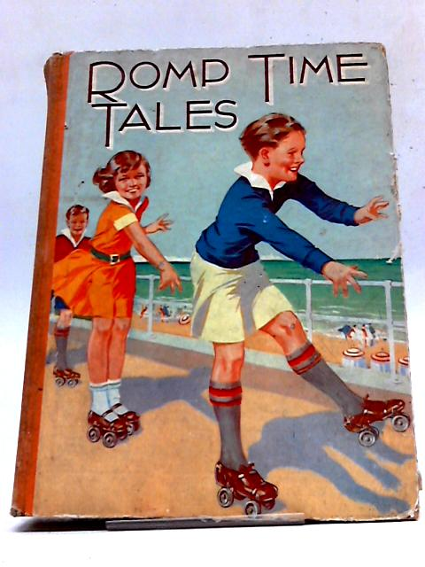 Romp Time Tales by Various