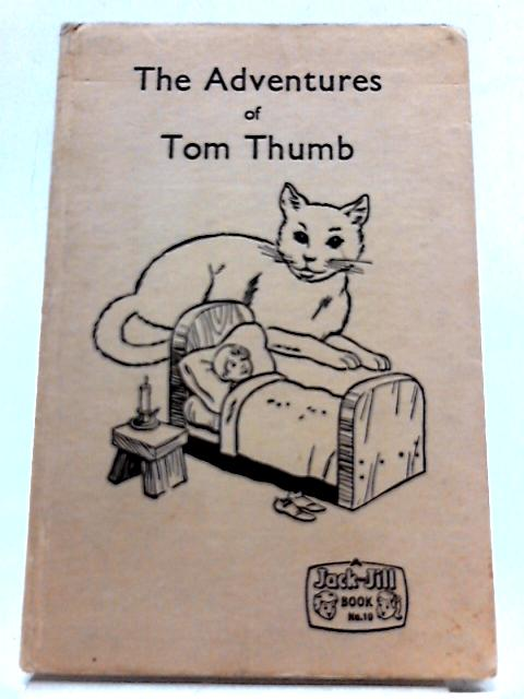 The Adventures of Tom Thumb by No Author