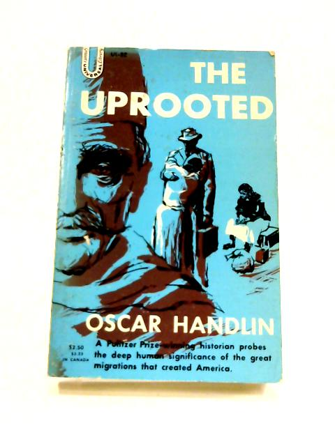 The Uprooted by Oscar Handlin