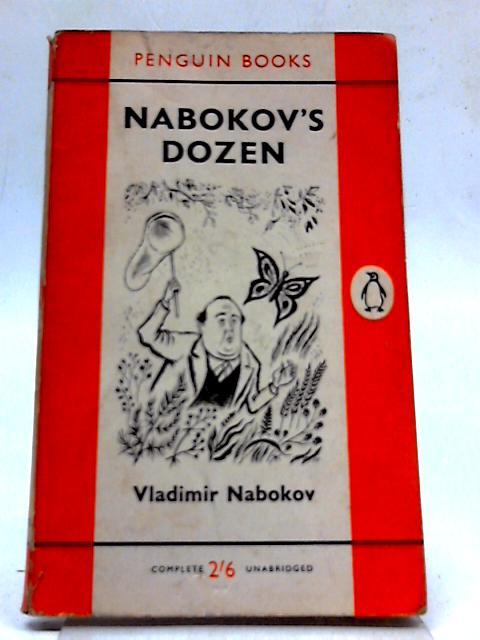 Nabokov's dozen: Thirteen stories by Nabokov, Vladimir