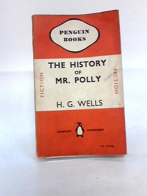 The History of Mr Polly by Wells, H G